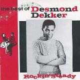 Слова трека You Can Get It If You Really Want исполнителя Desmond Dekker