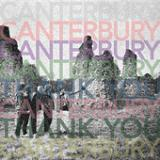 Слова трека Got To Believe музыканта Canterbury